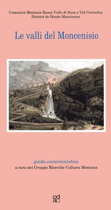 Le Valli del Moncenisio - copertina 86c2cc6fd8e